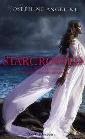 Starcrossed T.1 Amours Contraries