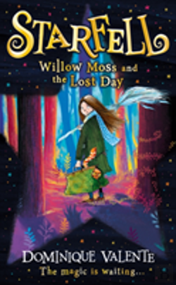 Bertrand.pt - Starfell: Willow Moss And The Lost Day