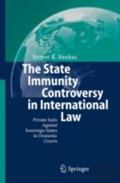 State Immunity Controversy In International Law