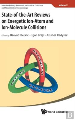 Bertrand.pt - State-Of-The-Art Reviews In Ion-Atom/Molecule Collisions: Experiments And Theories: Invited Lectures From Isiac-2017
