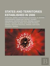 States And Territories Established In 2006: Catalonia, Serbia, Montenegro, Galmudug, Al Buraimi Governorate, Evenkiysky District