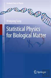 Statistical Physics For  Biological Matter