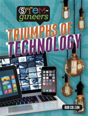 Stem-Gineers: Triumphs Of Technology
