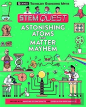Stem Quest: Astonishing Atoms And Matter Mayhem