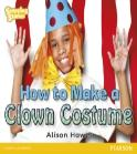 Stepping Stones: How To Make A Clown Costume - Yellow Level