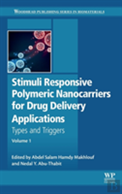 Bertrand.pt - Stimuli Responsive Polymeric Nanocarriers For Drug Delivery Applications, Volume 1