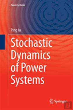 Bertrand.pt - Stochastic Dynamics Of Power Systems