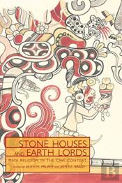 Stone Houses & Earth Lords