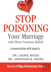 Stop Poisoning Your Marriage With These Common Beliefs