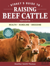 Storeys Guide To Raising Beef Cattle 4th