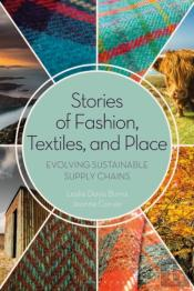 Stories Of Fashion, Textiles, And Place