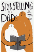 Storytelling For Dads