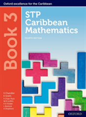Stp Caribbean Mathematics, Fourth Edition: Age 11-14: Stp Caribbean Mathematics Student Book 3