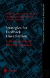 Strategies For Feedback Linearisation