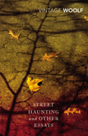 Street Haunting And Other Essays?