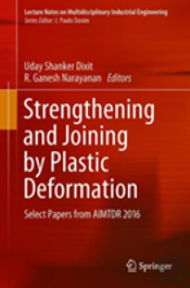 Strengthening And Joining By Plastic Deformation