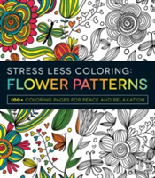 Stress Less Coloring Flower Patterns