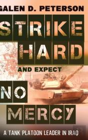Strike Hard And Expect No Mercy
