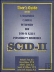 Structured Clinical Interview For Dsm-Iv Axis Ii Personality Disorders (Scid-Ii)