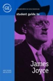 Student Guide To James Joyce