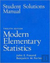 Student Solutions Manual For Modern Elementary Statistics