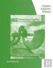 Student Solutions Manual For Tussy/Gustafson'S Elementary Algebra, 5th