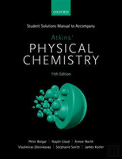 Bertrand.pt - Student Solutions Manual To Accompany Atkins' Physical Chemistry 11th  Edition