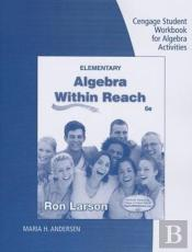 Student Workbook For Larson'S Elementary Algebra: Algebra Within Reach