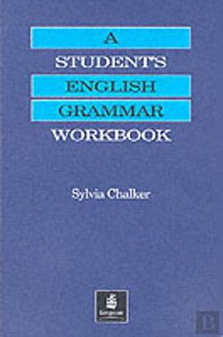 Bertrand.pt - Student'S Grammar Of The English Languagestudent'S English Grammar Workbook