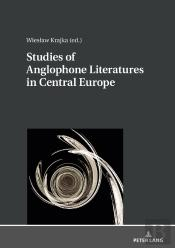 Studies Of Anglophone Literatures In Central Europe