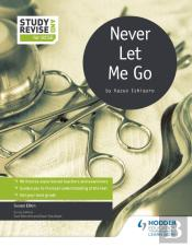 Study And Revise For Gcse: Never Let Me Go