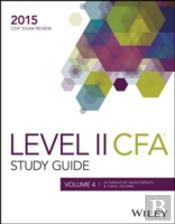 Study Guide For 2015 Volume 4 Level Ii Cfa Exam