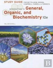 Study Guide For Bettelheim/Brown/Campbell/Farrell/Torres' Introduction To General, Organic And Biochemistry, 10th