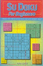 SU DOKU FOR BEGINNERS