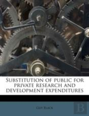 Substitution Of Public For Private Research And Development Expenditures
