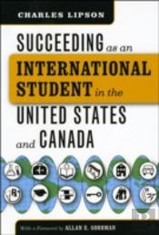 Succeeding As An International Student In The United States And Canada