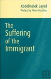 Suffering Of The Immigrant