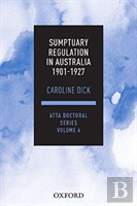 Sumptuary Regulation In Australia 1901-27