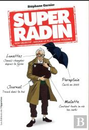 Super Radin : Son Objectif Mourir Le Plus Riche Possible !