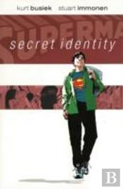 Superman Secret Identity Tp