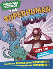 Superpower Science: The Superhuman Body