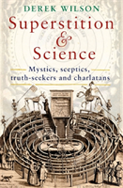 Superstition And Science, 1450-1750