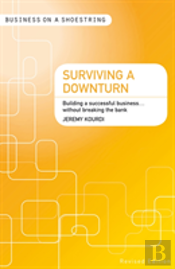 Surviving a Downturn