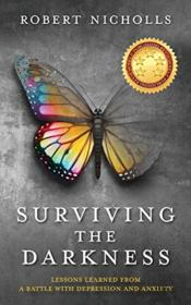 Surviving The Darkness: Lessons Learned