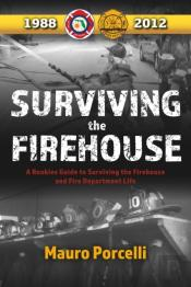 Surviving The Firehouse