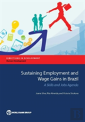Sustaining Employment And Wage Gains In Brazil