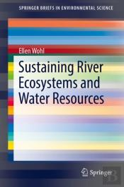 Sustaining River Ecosystems And Water Resources