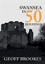 Swansea In 50 Buildings