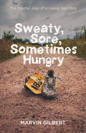 Sweaty, Sore, Sometimes Hungry