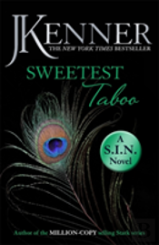 Sweetest Taboo: Dirtiest 3 (Stark/S.I.N.)